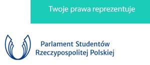 Twoje interesy reprezentuje Parlament Studentów Rzeczpospolitej Polskiej